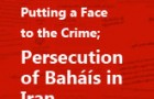 Putting a Face to the Crime; Islamic Republic Figures Responsible for the Persecution of Bahá'ís in Iran