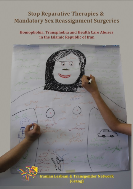 Torture in the name of treatment: Breaking the silence on medical abuse against transgender, lesbian and gay people in Iran
