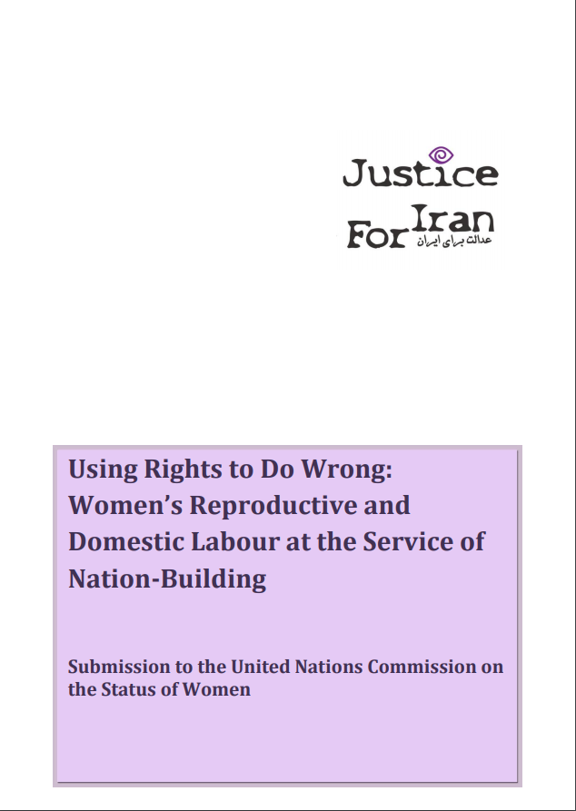 Using Rights to do Wrong: Women's Reproductive and Domestic Labour at the Service of Nation-Building Submission to the United Nations Commission on the Status of Women