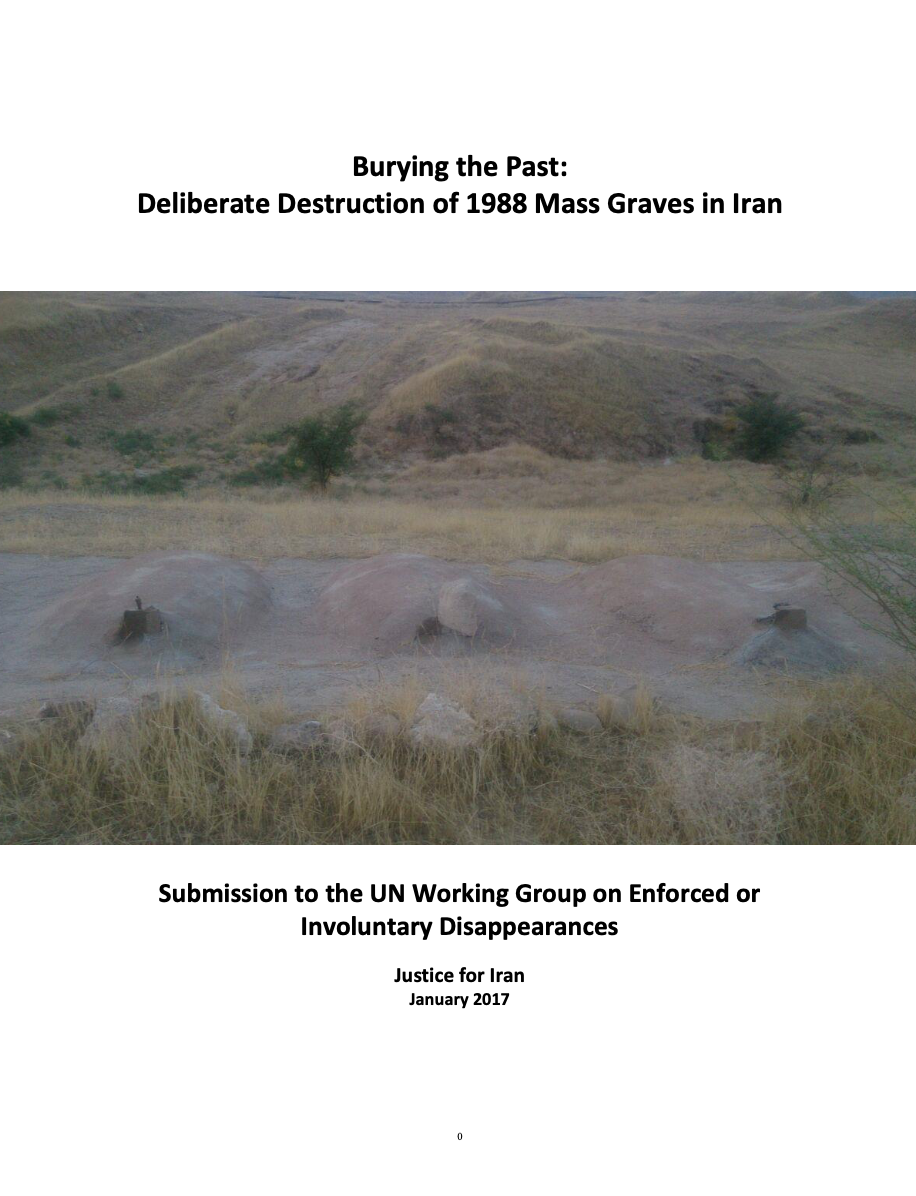 Burying the Past: Deliberate Destruction of 1988 Mass Graves in Iran
